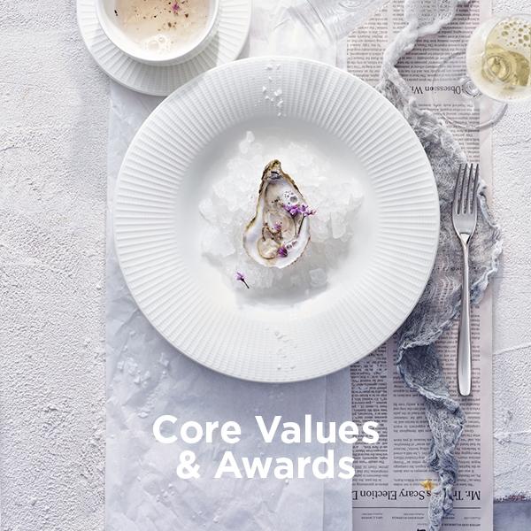 Awards & Core Values